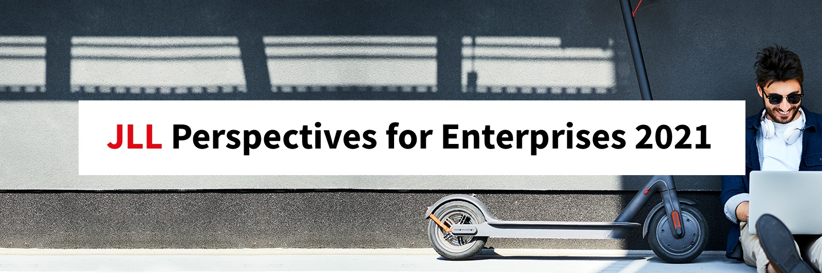 JLL Perspectives for Enterprises 2021